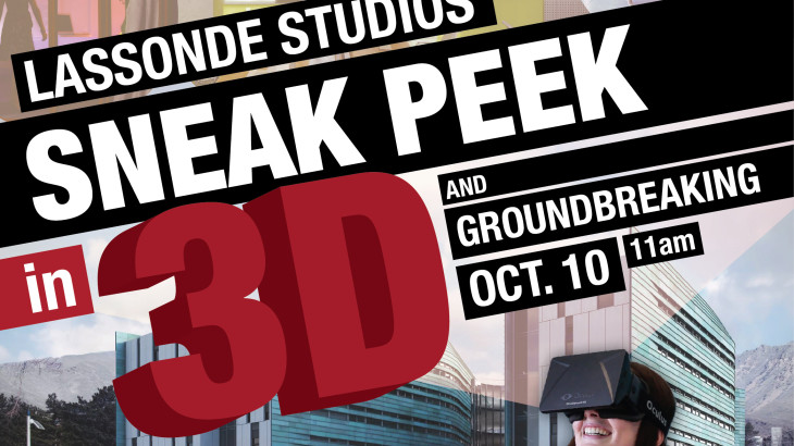 Lassonde Studios virtual tour and groundbreaking.