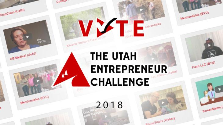 Utah Entrepreneur Challenge 2018, video voting, best college startup video