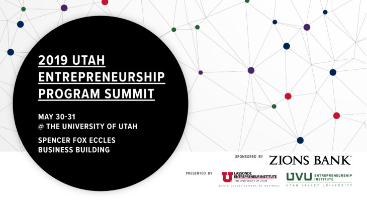 2019 Utah Entrepreneurship Program Summit at the University of Utah